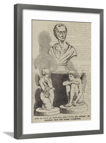 Bust of Pope, by Roubiliac, and Cupid and Psyche, by Flaxman, from the Rogers Collection--Framed Art Print