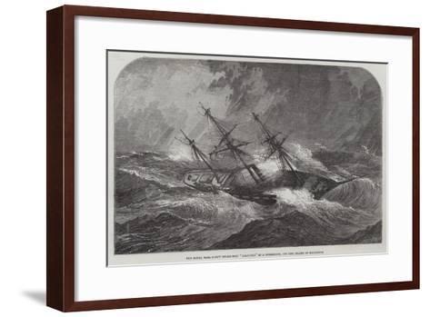The Royal Mail Screw Steam-Ship Calcutta in a Hurricane, Off the Island of Mauritius--Framed Art Print