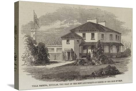 Villa Marina, Douglas, the Seat of the New Lieutenant-Governor of the Isle of Man--Stretched Canvas Print