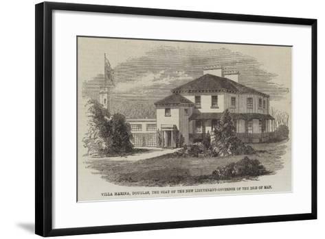 Villa Marina, Douglas, the Seat of the New Lieutenant-Governor of the Isle of Man--Framed Art Print