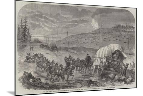 The Civil War in America, Baggage-Waggons and Gun-Carriages of the Army of the Potomac on the Move--Mounted Giclee Print