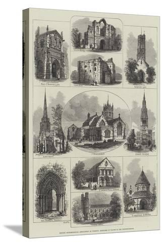 British Archaeological Association at Wisbech, Sketches of Places in the Neighbourhood--Stretched Canvas Print