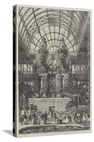 The Crystal Palace at Sydenham, the Egyptian Avenue, Colossal Figures from Aboo Simbel--Stretched Canvas Print