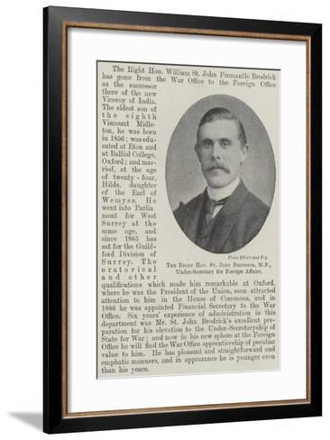 The Right Honourable St John Brodrick, Mp, Under-Secretary for Foreign Affairs--Framed Art Print