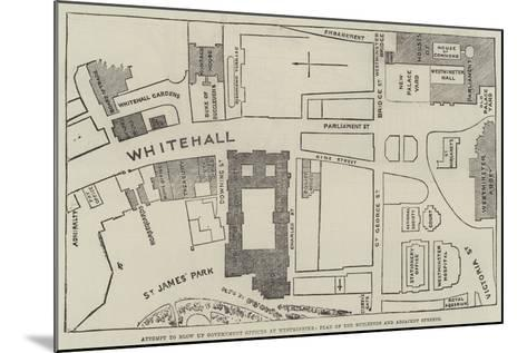 Attempt to Blow Up Government Offices at Westminster, Plan of the Buildings and Adjacent Streets--Mounted Giclee Print