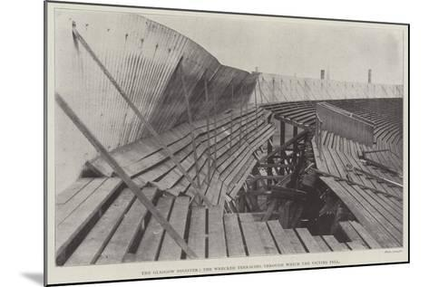 The Glasgow Disaster, the Wrecked Terracing Through Which the Victims Fell--Mounted Giclee Print