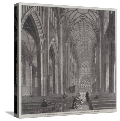 St Mary Bedcliff, Bristol, in Process of Restoration under the Direction of Mr G Godwin, Architect--Stretched Canvas Print