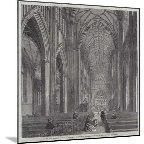 St Mary Bedcliff, Bristol, in Process of Restoration under the Direction of Mr G Godwin, Architect--Mounted Giclee Print