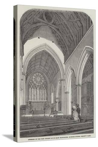 Interior of the New Church of St Mary Magdalene, Munster-Street, Regent's Park--Stretched Canvas Print