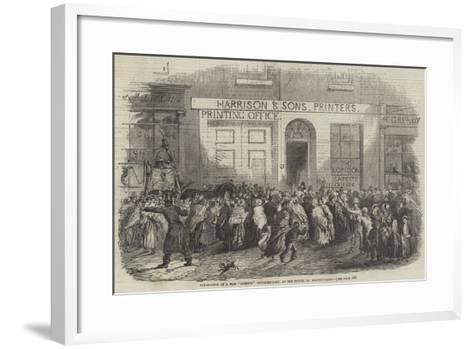 Publication of a War Gazette Extraordinary, at the Office, St Martin'S-Lane--Framed Art Print