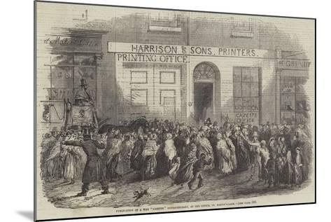 Publication of a War Gazette Extraordinary, at the Office, St Martin'S-Lane--Mounted Giclee Print