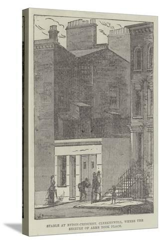 Stable at Rydon-Crescent, Clerkenwell, Where the Seizure of Arms Took Place--Stretched Canvas Print