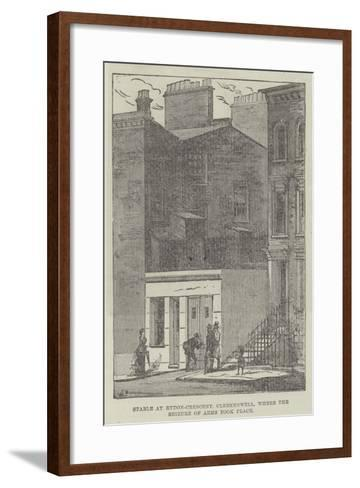 Stable at Rydon-Crescent, Clerkenwell, Where the Seizure of Arms Took Place--Framed Art Print