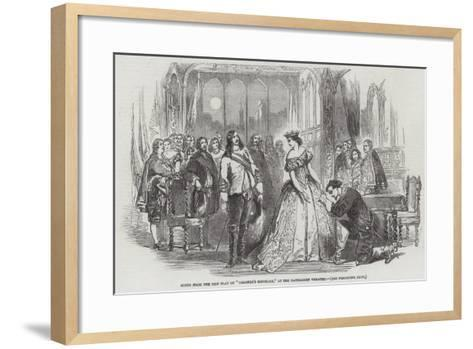 Scene from the New Play of Colombe's Birthday, at the Haymarket Theatre--Framed Art Print