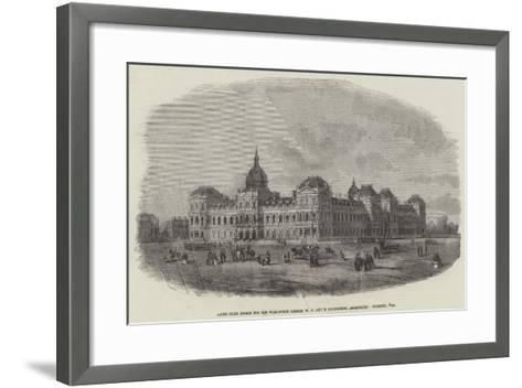 Sixth Prize Design for the War-Office, Messers W G and E Habershon, Architects--Framed Art Print