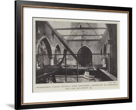 Swanscombe Parish Church, Near Gravesend, Destroyed by Lightning and Fire on 14 August--Framed Art Print