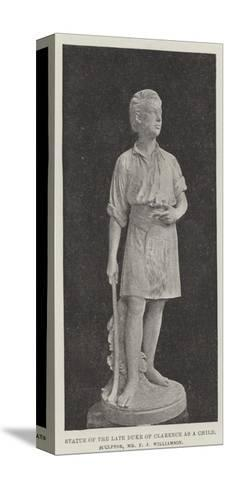 Statue of the Late Duke of Clarence as a Child, Sculptor, Mr F J Williamson--Stretched Canvas Print
