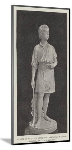 Statue of the Late Duke of Clarence as a Child, Sculptor, Mr F J Williamson--Mounted Giclee Print
