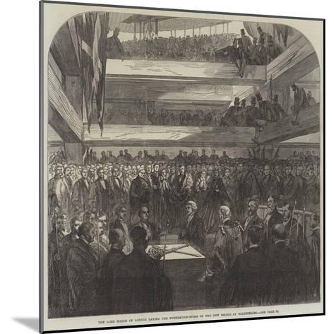The Lord Mayor of London Laying the Foundation-Stone of the New Bridge at Blackfriars--Mounted Giclee Print