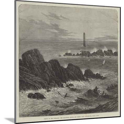 Wreck of the Schiller, the Retarrier Ledges and Bishop Rock Lighthouse, Scilly Isles--Mounted Giclee Print