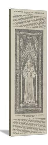 Monumental Brass to the Late Bishop of Gloucester, in Westminster Abbey--Stretched Canvas Print