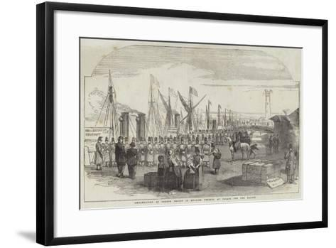 Embarkation of French Troops in English Vessels, at Calais, for the Baltic--Framed Art Print