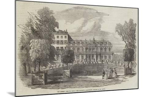 The Queen's Visit to Paris, Her Majesty's Apartments, Palace of St Cloud--Mounted Giclee Print