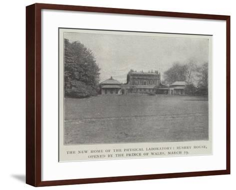 The New Home of the Physical Laboratory, Bushey House, Opened by the Prince of Wales, 19 March--Framed Art Print