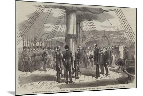 The Embarkation of Prince Alfred on Board the Euryalus on Wednesday Week--Mounted Giclee Print