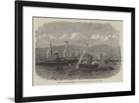 Opening of the New Graving-Dock at Belfast by the Lord Lieutenant of Ireland--Framed Art Print