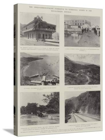 The Anglo-German-Italian Ultimatum to Venezuela, Scenes in the Recalcitrant Republic--Stretched Canvas Print