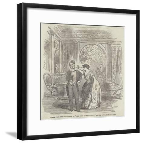 Scene from the New Drama of The Hope of the Family, at the Haymarket Theatre--Framed Art Print