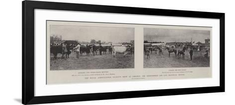 The Royal Agricultural Society's Show at Carlisle, the Sixty-Fourth and Last Provincial Meeting--Framed Art Print