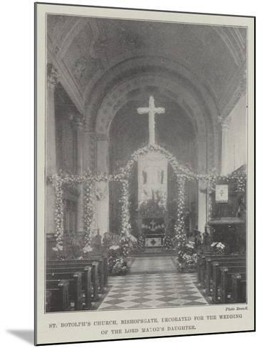 St Botolph's Church, Bishopsgate, Decorated for the Wedding of the Lord Mayor's Daughter--Mounted Giclee Print