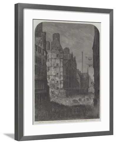 The Fall of a House in High-Street, Edinburgh, Searching for the Dead and Wounded by Torchlight--Framed Art Print