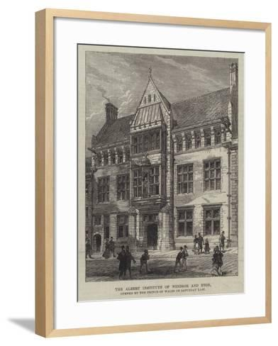 The Albert Institute of Windsor and Eton, Opened by the Prince of Wales on Saturday Last--Framed Art Print
