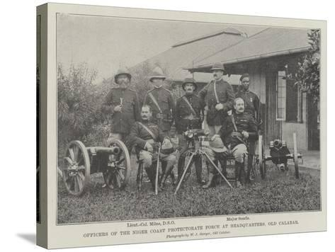 Officers of the Niger Coast Protectorate Force at Headquarters, Old Calabar--Stretched Canvas Print