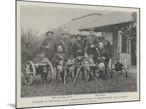 Officers of the Niger Coast Protectorate Force at Headquarters, Old Calabar--Mounted Giclee Print