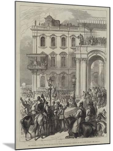 The Emperor of Russia Bowing to the People from the Soltykoff Balcony of the Winter Palace--Mounted Giclee Print