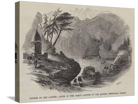 Source of the Ganges, Scene of the Early Labours of the Baptist Missionary Society--Stretched Canvas Print
