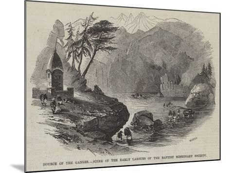Source of the Ganges, Scene of the Early Labours of the Baptist Missionary Society--Mounted Giclee Print