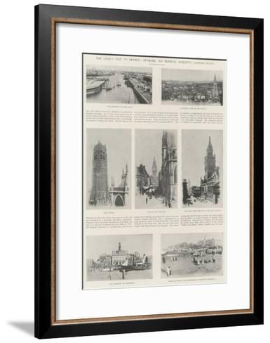 The Czar's Visit to France, Dunkirk, His Imperial Majesty's Landing-Place--Framed Art Print