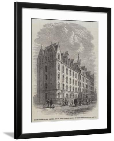 Model Lodging-Houses, Columbia-Square, Bethnal-Green, Erected by Miss Burdett Coutts--Framed Art Print