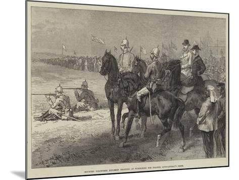 Mounted Volunteer Riflemen Shooting at Wimbledon for Colonel Loyd-Lindsay's Prize--Mounted Giclee Print