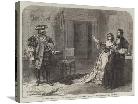 Amateur Performance at the Adelphi Theatre, Scene from A Sheep in Wolf's Clothing--Stretched Canvas Print