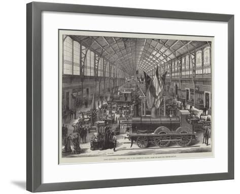 Paris Exhibition, Machinery Hall in the Exhibition Palace, Champ De Mars, the British Section--Framed Art Print