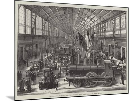 Paris Exhibition, Machinery Hall in the Exhibition Palace, Champ De Mars, the British Section--Mounted Giclee Print