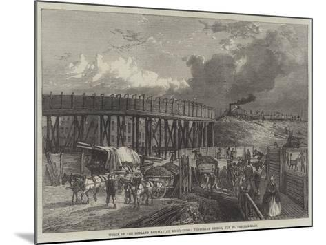 Works of the Midland Railway at King'S-Cross, Temporary Bridge, Old St Pancras-Road--Mounted Giclee Print