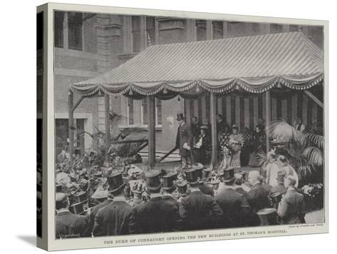 The Duke of Connaught Opening the New Buildings at St Thomas's Hospital--Stretched Canvas Print