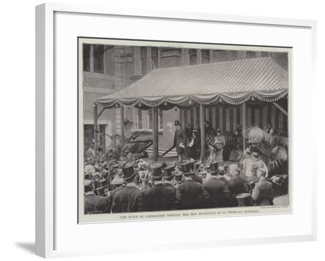 The Duke of Connaught Opening the New Buildings at St Thomas's Hospital--Framed Art Print